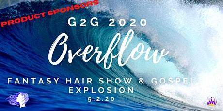 Product Sponsors  WANTED Glory 2 Glory Fantasy Hair Show & Gospel Explosion tickets