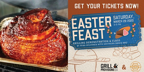 Easter Feast Class & Dinner at Grill & Provisions tickets