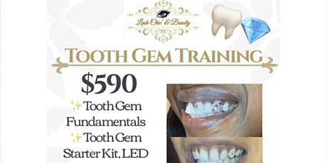 Tooth Gem Training and Certification (Ask about $50 off Special) tickets