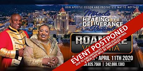 MIRACLE, HEALING & DELIVERANCE [ROANOKE, VIRGINIA] REVIVAL 2020 tickets