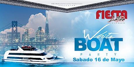 Fiesta Latina En La Bahía | White Boat Party (Nueva Fecha) tickets