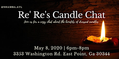 Re'Re' Candle Chat tickets