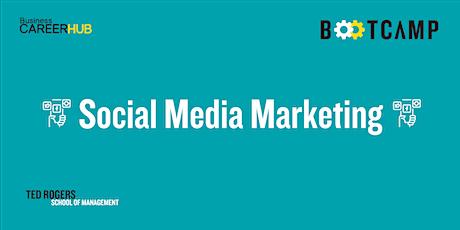 [VIRTUAL]  Social Media Marketing Bootcamp tickets