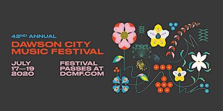 DAWSON CITY MUSIC FESTIVAL tickets
