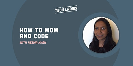 *Webinar* How to Mom and Code tickets