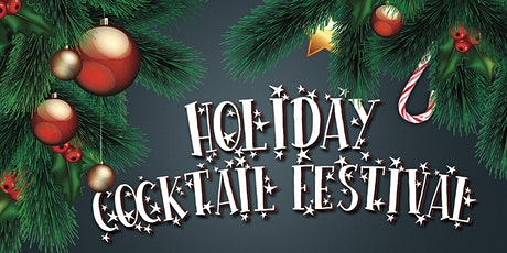 Holiday Cocktail Festival - A Chicago Holiday Cocktail Party tickets