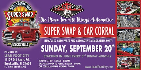 """Lead Foot City - Super Swap - September 20th """"ALL THINGS AUTOMOTIVE"""" tickets"""