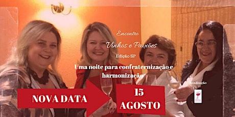 Encontro Vinhos e Paixões- Edição São Paulo- SP- ADIADO para 15/08/2020 ingressos