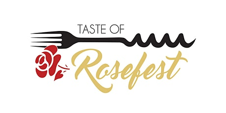 13th Annual Taste of Rosefest tickets