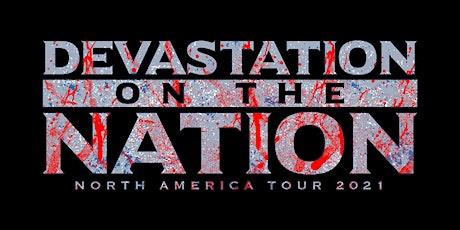 Devastation on the Nation Tour 2021 entradas
