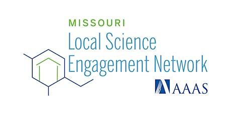 Missouri Local Science Engagement Network - Info Webinar tickets