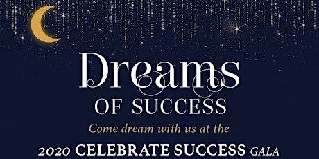 2020 Celebrate Success Gala tickets