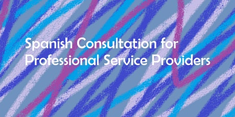 Spanish Consultation for Professional Service Providers - YWCA ATX tickets