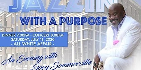 Jamarcus Williams Jazzin with a Purpose. An Evening with Joey Sommerville tickets