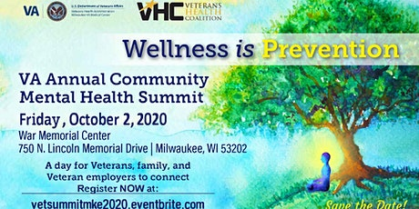 Wellness Is Prevention - Veterans Mental Health Summit tickets