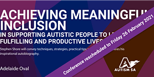 Autism Conference Series: Achieving Meaningful...