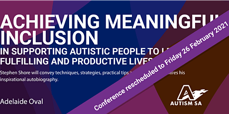 Autism Conference Series: Achieving Meaningful Inclusion tickets
