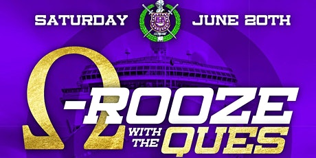 Q-ROOZE WITH THE QUES (Omega Psi Phi Boatride) 2020 tickets