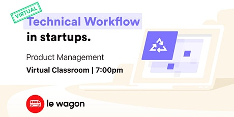 [virtual classroom] Technical Workflow in Startups bilhetes