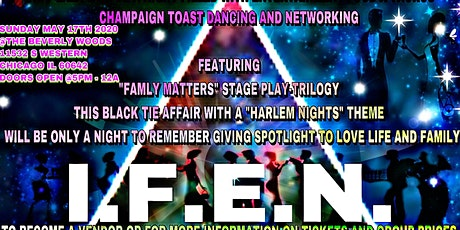 I.F.E.N. (Inspiration For Every Nation) Presents Family Matters  GALA tickets