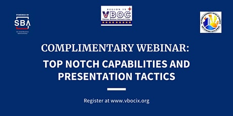 Top Notch Capabilities and Presentation Tactics Live Webinar Training tickets