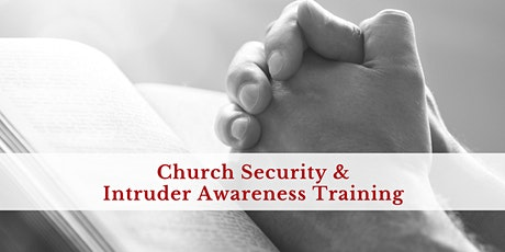 2 Day Church Security and Intruder Awareness/Response Training - Cleveland, OH tickets