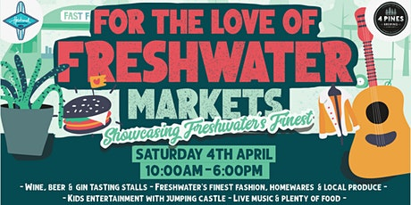 For The Love Of Freshwater Markets tickets