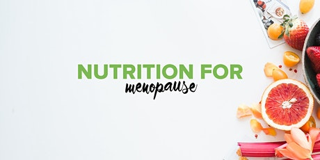 Nutrition for Menopause tickets