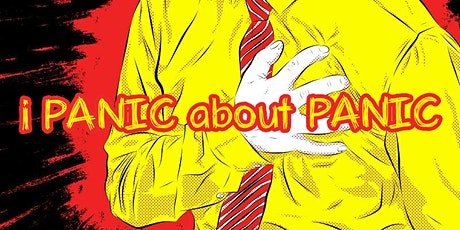 i PANIC about PANIC tickets