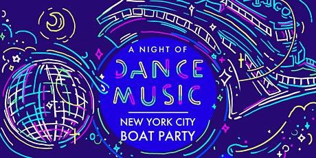 NYC #1 Dance Music Boat Party in Manhattan: Friday Night Celebration tickets