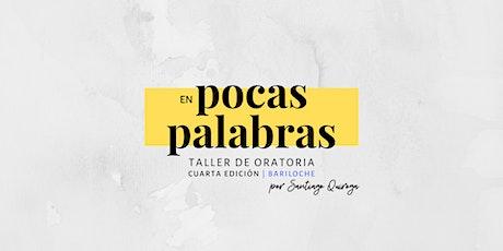 En Pocas Palabras, Taller de Oratoria - Quinta Edición | Bariloche entradas
