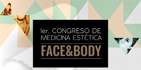 1er Congreso De Medicina Estetica Face & Body boletos