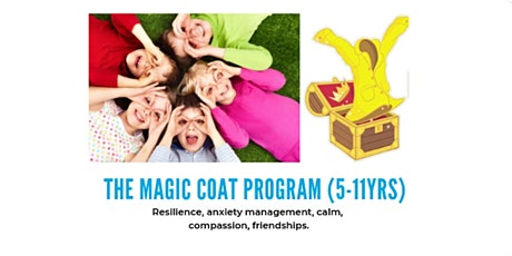 Magic Coat 9-11s: creating calm, confident, & resilient kids tickets