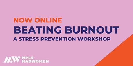 April Beating Burnout | A Stress Prevention Workshop tickets