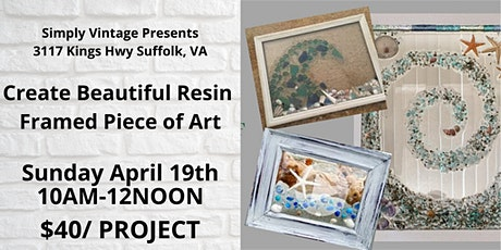 **POSTPONED** Create an Individual 8x10 Resin framed piece of Artwork tickets
