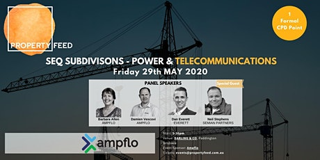 PROPERTY FEED May 2020 - SEQ Subdivisions - Power and Telecommunications tickets