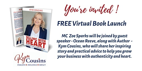 """""""Selling with Heart"""" - FREE Virtual Book Launch & Celebration tickets"""