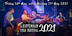 Chippenham Folk Festival 2021