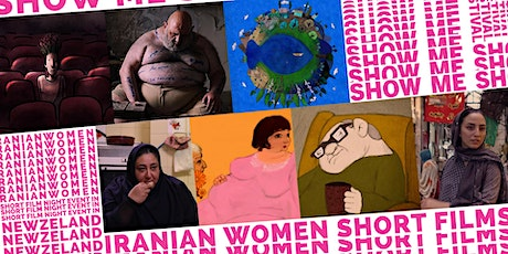Show Me Shorts online festival - Iranian Women Short Film Night tickets
