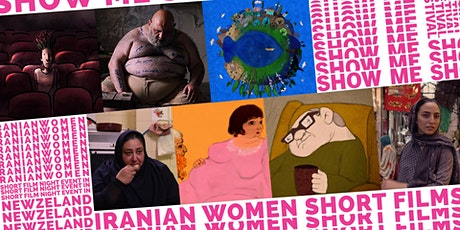 Show Me Shorts - Iranian Women Short Film Night - Auckland tickets