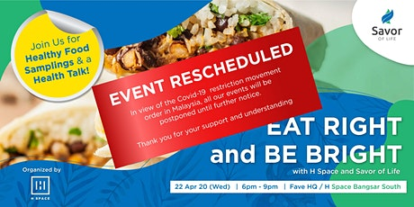[POSTPONED] Eat Right and Be Bright with H Space and Savor of Life tickets