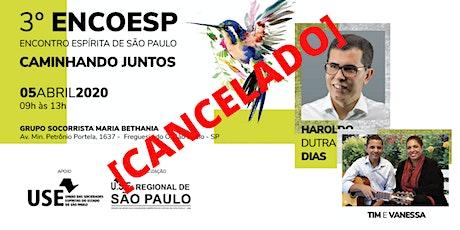 3° ENCOESP - ENCONTRO ESPÍRITA DE SÃO PAULO tickets