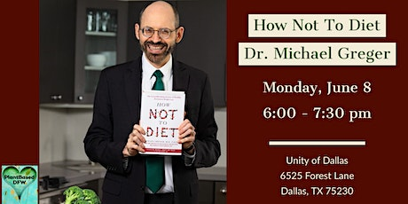 How Not To Diet by Dr. Michael Greger tickets
