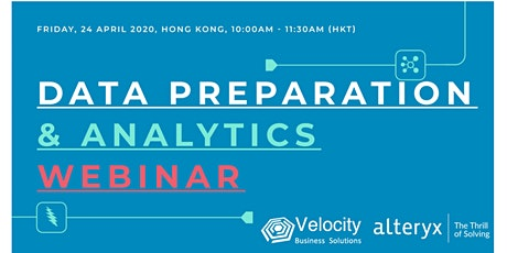Alteryx Data Preparation & Analytics Webinar (24 April 2020) tickets