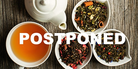 Introduction to Tea Tasting-POSTPONED tickets