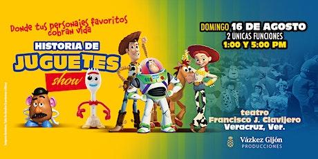 Historia de Juguetes Show en Veracruz  *FUNCION 1:00 PM* boletos