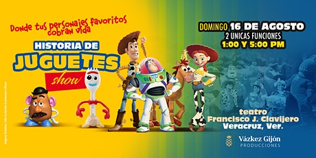 Historia de Juguetes Show en Veracruz *FUNCION 5:00 PM* boletos