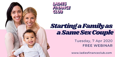 Starting a Family as a Same Sex Couple - What you need to know! tickets
