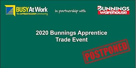 POSTPONED -2020 Bunnings Apprentice Trade Event -  West Ipswich tickets