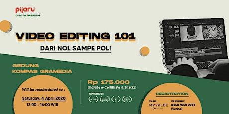 Learn Video Editing 101 with Pijaru (Kompas Gramedia) tickets